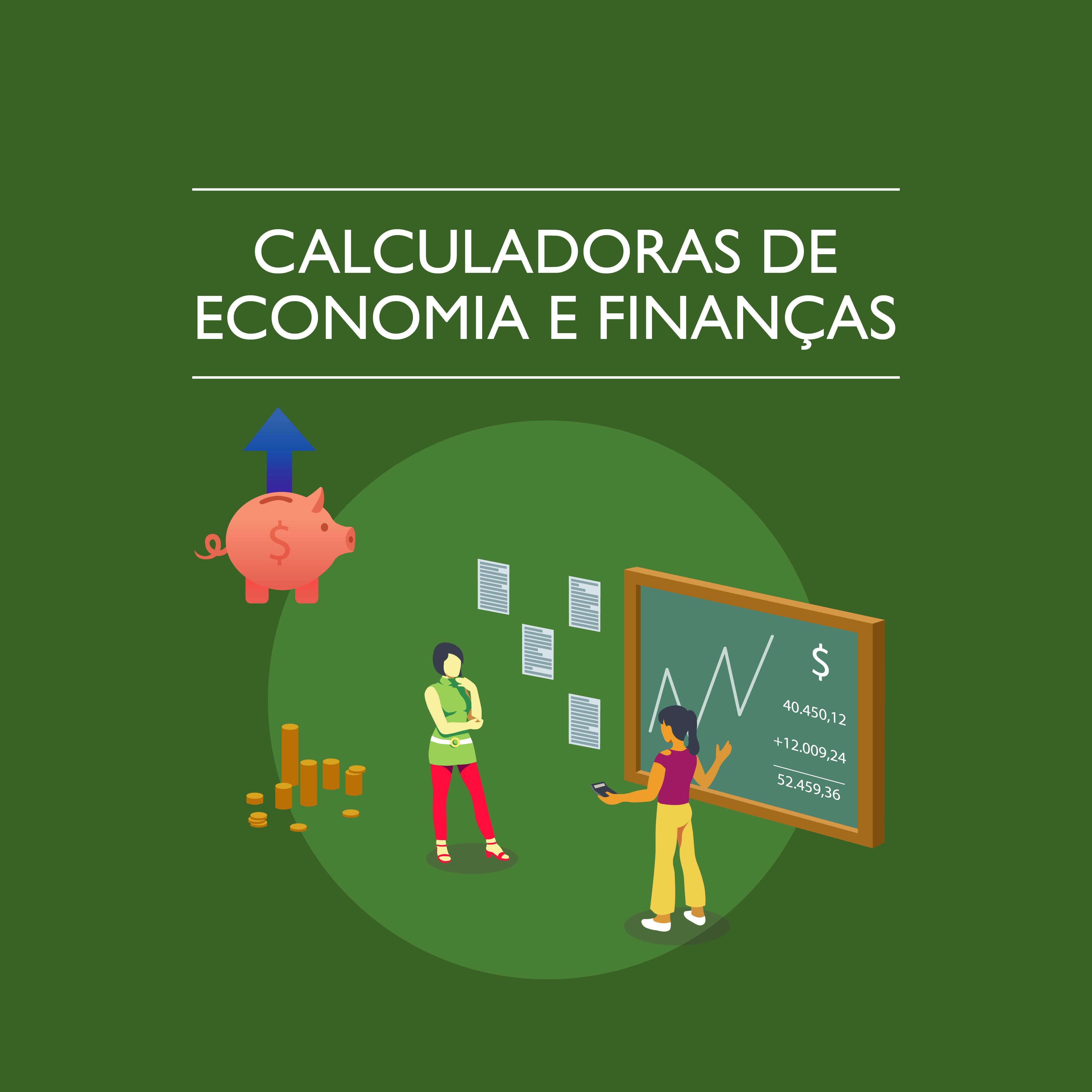 Calculadoras de Economia e Finanças