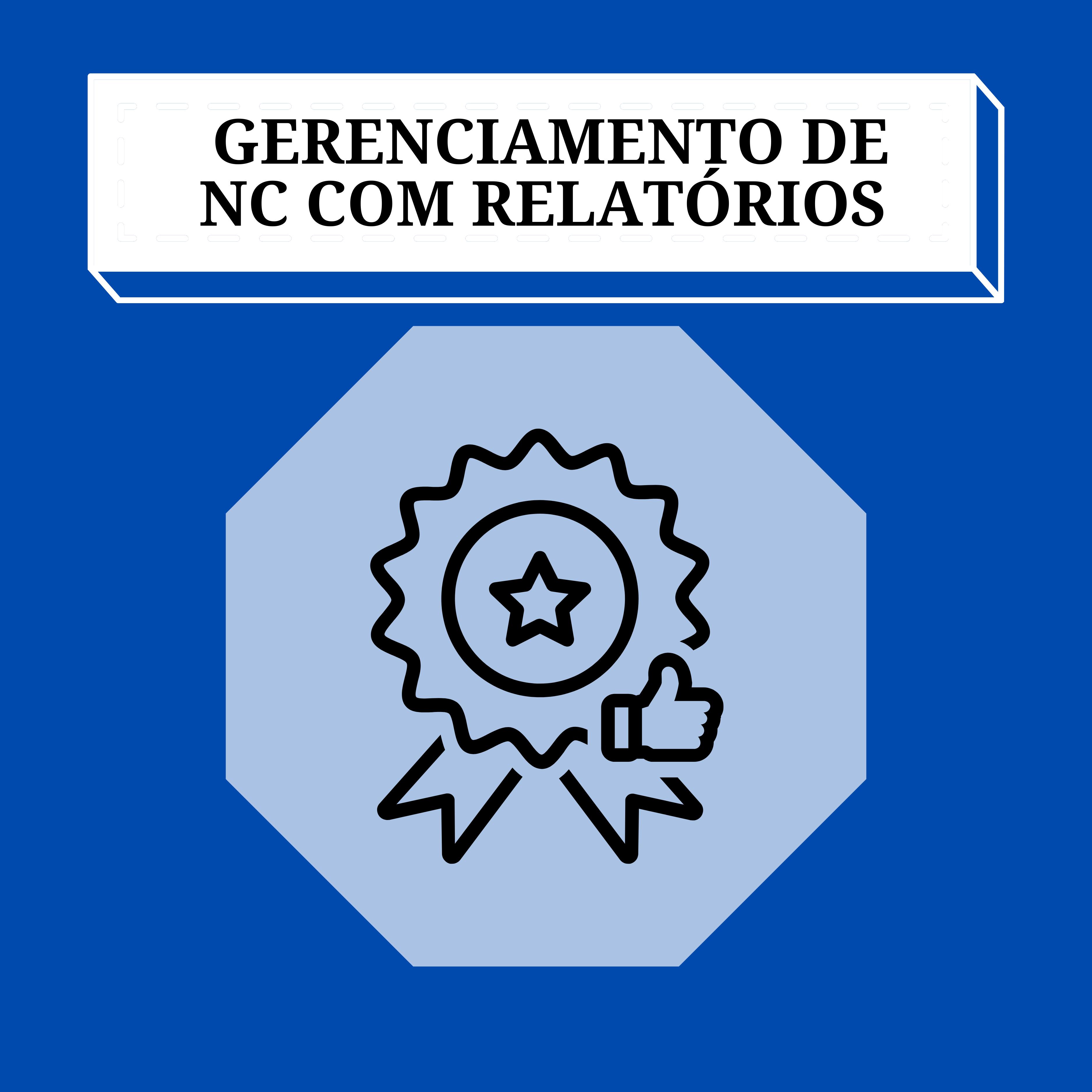 Gerenciamento de NC com emissão de Relatórios